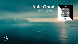 Nate Good - Pinky Flexing