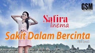 Download Dj Sakit Dalam Bercinta - Safira Inema I Official Music Video