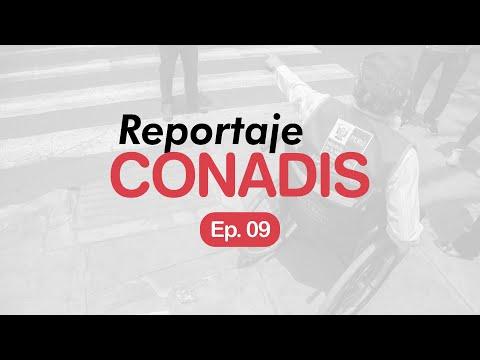 Reportaje Conadis | Ep. 09