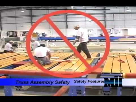 MACHINERY - Truss Assembly Safety