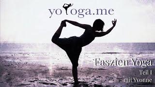 Faszien Yoga - Teil 1 mit Yvonne
