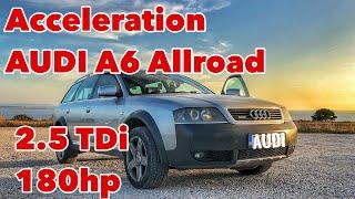 Audi A6 Allroad 2.5 TDi 180 hp quattro Acceleration Hızlanma