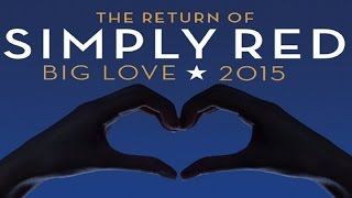 Simply Red - The ghost of love (Big Love 2015)