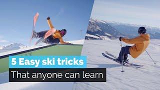 5 EASY SKI TRICKS | THAT ANYONE CAN LEARN