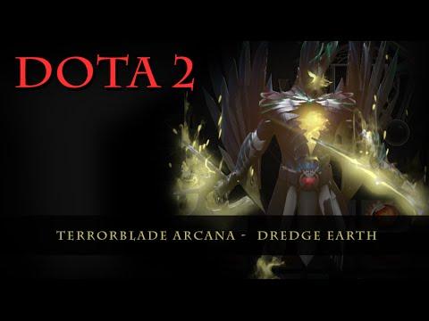 Dota 2 Terrorblade Arcana Dredge Earth YouTube