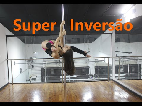 SUPER INVERSÃO - Tutorial de Pole Dance por Alessandra Rancan