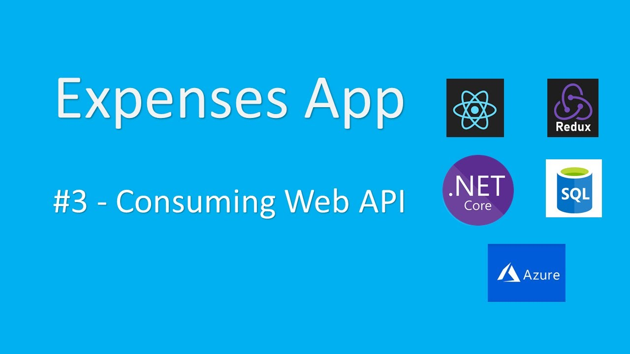 Expenses - Full Stack React and .NET Core Application - Part: Consuming Web API