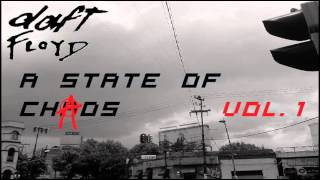 A State Of Chaos Vol 1.  (Daft Floyd Megamix) Full Set