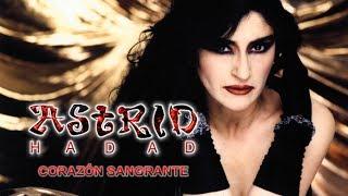 Astrid Hadad - Corazón Sangrante (Álbum Completo)