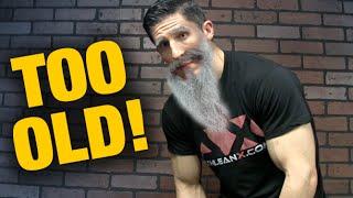 Workout Advice for Older Men (STARTING AT AGE 15!!)