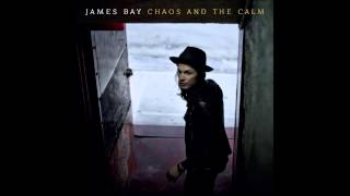 James Bay - Best Fake Smile