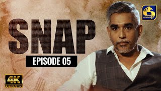 Snap ll Episode 05 || ස්නැප් II 13th February 2021 Thumbnail
