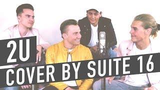 2U - David Guetta feat. Justin Bieber (Cover by Suite 16)