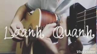 (Mademoiselle) Loanh Quanh - Guitar Cover