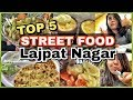 BEST Streetfood Of Lajpat Nagar, DELHI  #QuirkyEats Ep.3