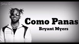 Como Panas - Bryant Myers (Letras/Lyrics)