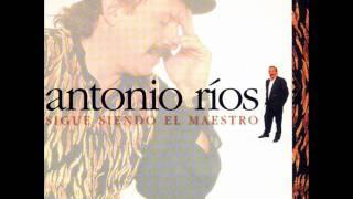 Antonio Ríos - El Maestro YouTube Videos