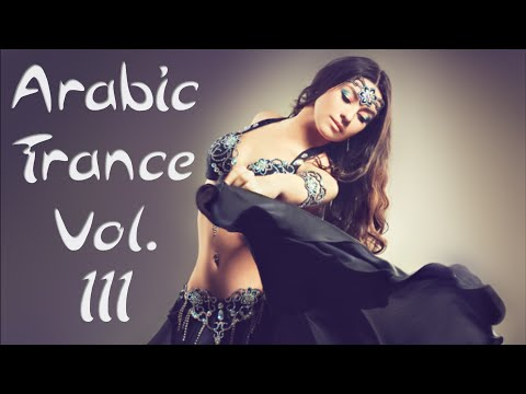 One Hour Mix of Arabic Trance Music Vol. III