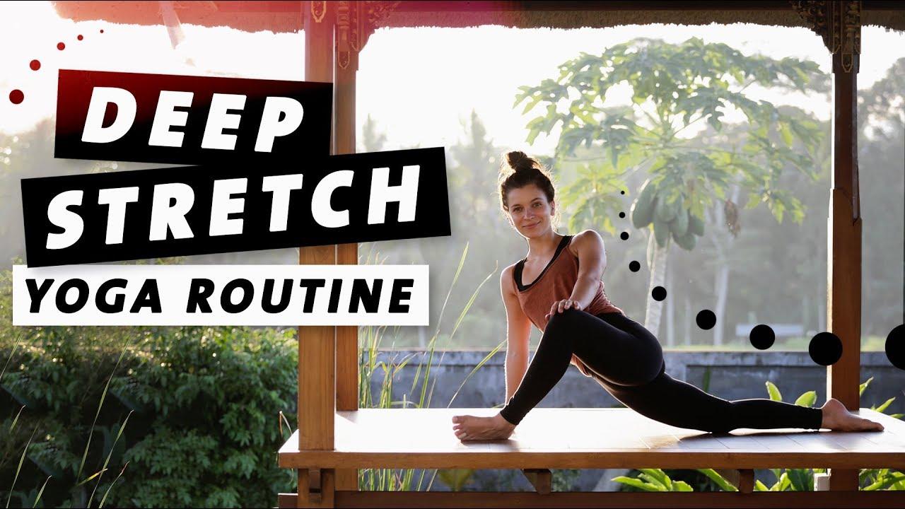 Yoga Deep Stretch Routine Den Ganzen Körper Dehnen Entspannung