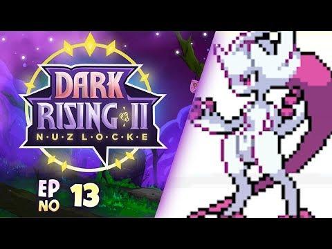 YA BOY MEGA MEWTWO Y - Pokémon Dark Rising 2 Nuzlocke! Part 13