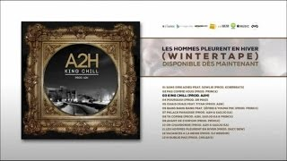 A2H - King Chill (prod A2H) (audio)