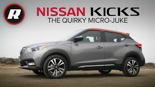 2018 Nissan Kicks Review: Smaller Than A Juke, Almost As Quirky