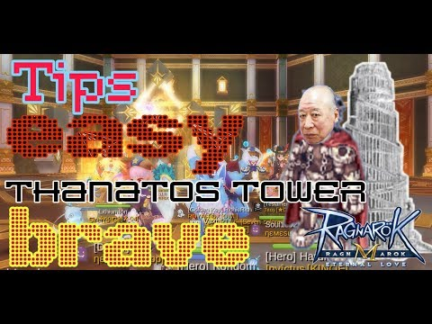Tips Thanatos Tower Brave EP6 (GUIDE) - Ragnarok Eternal Love