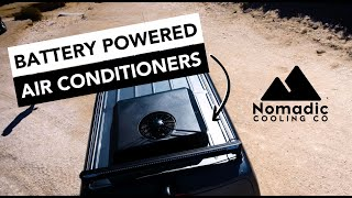 Who is Nomadic Cooling? | 12v 24v 48v RV Air Conditioners | Off Grid DC AC | Lithium Battery Powered