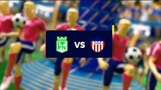 Nacional vs Junior  - Mejores jugadas  - Fecha 16  Liga Aguila II 2018