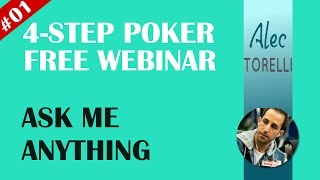Four Step Poker Free Webinar - Ask Me Anything #001