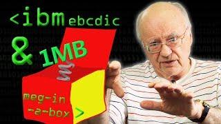 IBM, EBCDIC & A Meg-In-A-Box - Computerphile