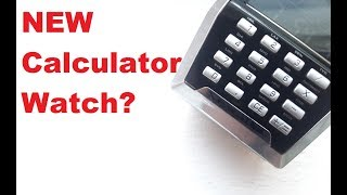 A new Calculator Watch? - Ep 76 - Vintage Digital Watches
