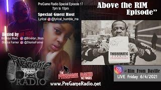 PreGame Radio with Brooklyn Black & Sharice Farmer Season 13 Episode 17 The Above The RIM Episode