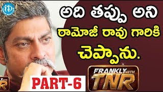 Actor Jagapathi Babu Exclusive Interview - Part #6    Frankly With TNR