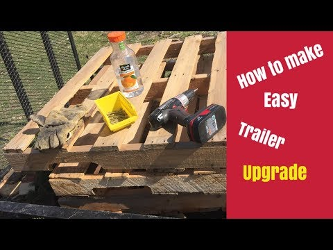 How to make: Easy upgrade utility trailer