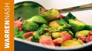 Brussel Sprouts Recipe - With Bacon - Recipes By Warren Nash