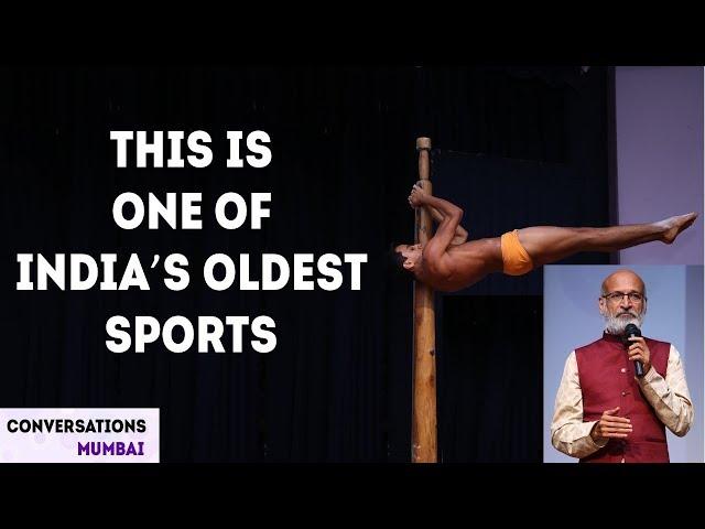 Mallakhamb - The Acrobatic Ancient Indian Sport | Uday Deshpande's Story | Conversations Mumbai