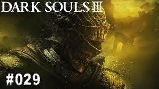 DARK SOULS 3 | #029 - Diese verd*mmten Katakomben! | Let's Play Dark Souls 3 (Deutsch/German)