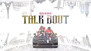 Quada - Talk Bout (Official Lyric Video)