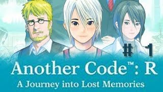 Another Code: R - A Journey into Lost Memories - Part 1 [Chapter 1 - Sudden Flashback]