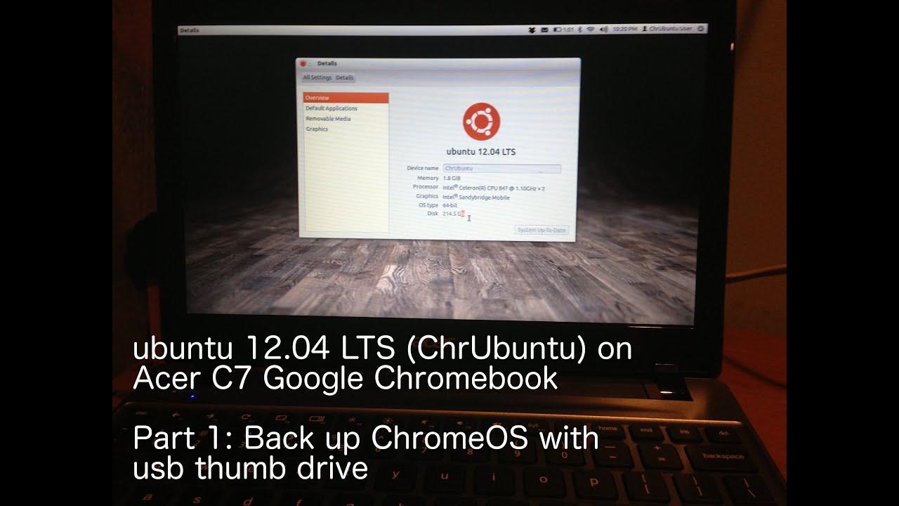 Step 1 How to install ubuntu ChrUbuntu on Acer C7 Chromebook