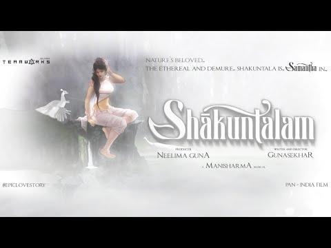 Big Reveal Motion poster Shaakuntalam   Gunasekhar   Manisharma   Neelima Guna   Gunaa Teamworks