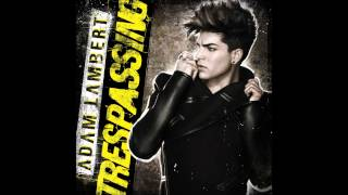 Adam Lambert - Trespassing (Radio Edit Clean)