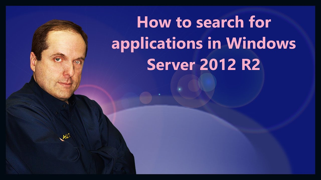 How to search for applications in Windows Server 2012 R2