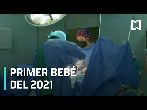 Primer bebé del 2021 en CDMX - Las Noticias
