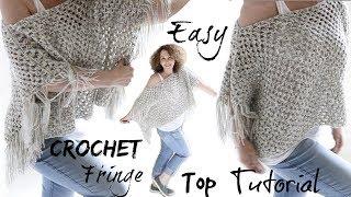 Easy Fringe top Crochet Tutorial