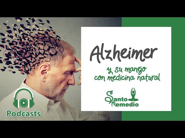 Alzheimer y su manejo con medicina natural - Santo Remedio Panamá.