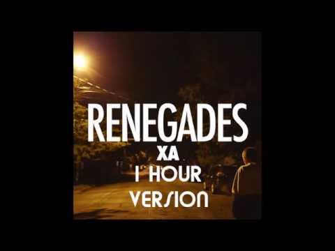 Renegades~X Ambassadors 1 Hour Loop