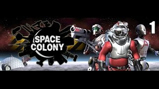 Space Colony- Part 1