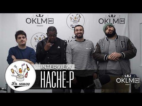 Hache-P - #LaSauce sur OKLM Radio 07/12/17